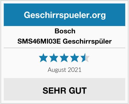 Bosch SMS46MI03E Geschirrspüler Test