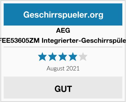 AEG FEE53605ZM Integrierter-Geschirrspüler Test
