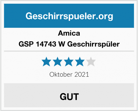 Amica GSP 14743 W Geschirrspüler Test